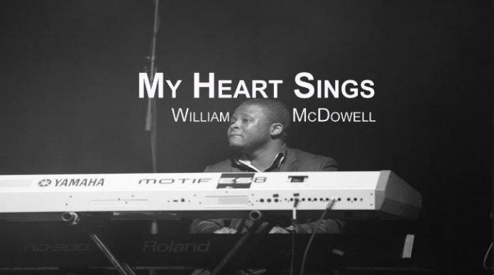william mcdowell my heart sings