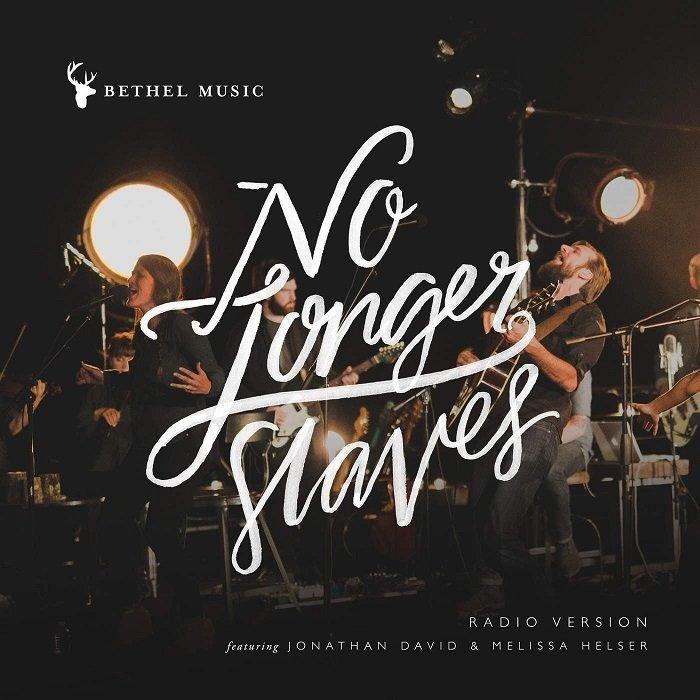 No Longer Slaves - Bethel Music Mp3 Download & Lyrics