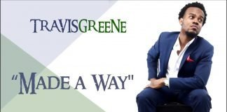 Travis Greene – Made A Way