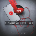 7 Common Love Lies