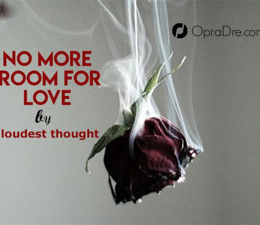 no more room for love