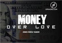 Money Over Love Episode 1