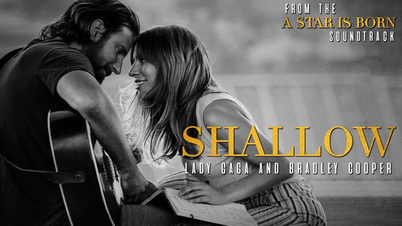 Shallow (A Star Is Born) - Lady Gaga, Bradley Cooper Mp3 Download
