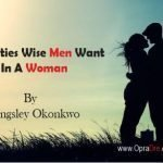 7 Qualities Wise Men Want