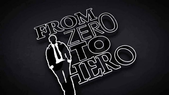 FROM ZERO TO HERO
