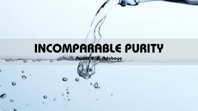 INCOMPARABLE PURITY
