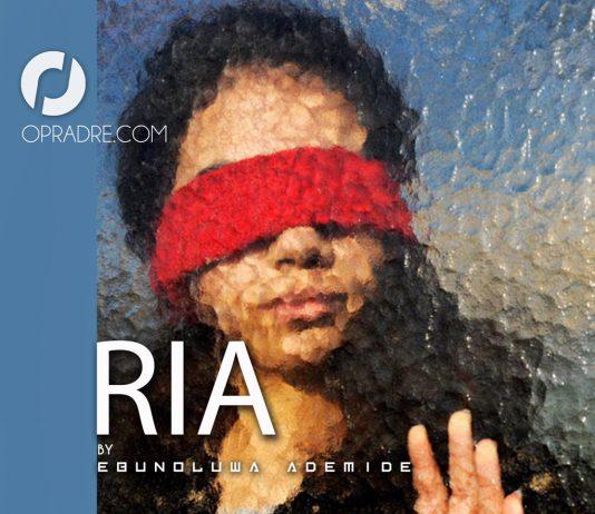 RIA Final Episode written by Ebunoluwa Ademide