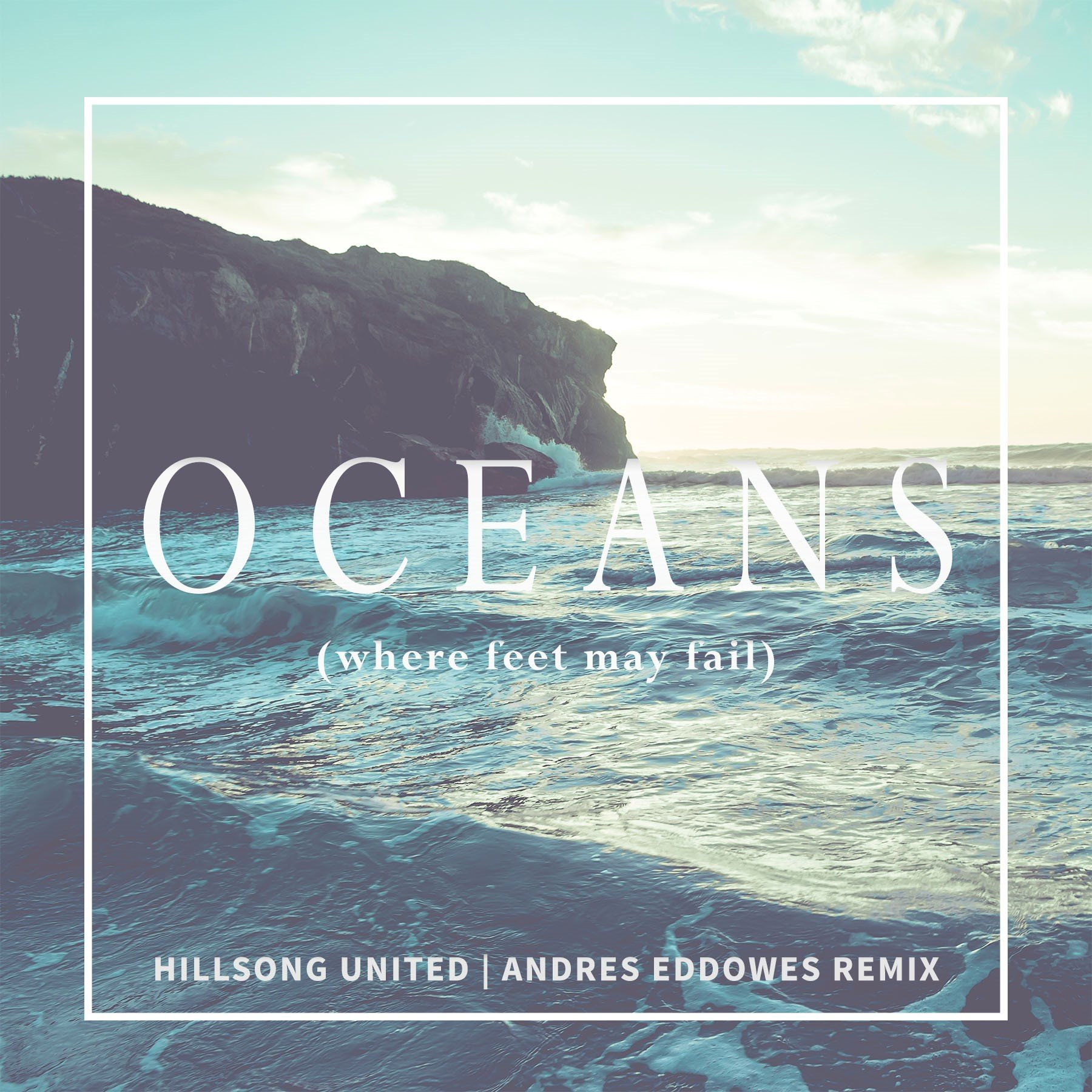 Hillsong United - Oceans (Where Feet May Fail) Mp3 Download