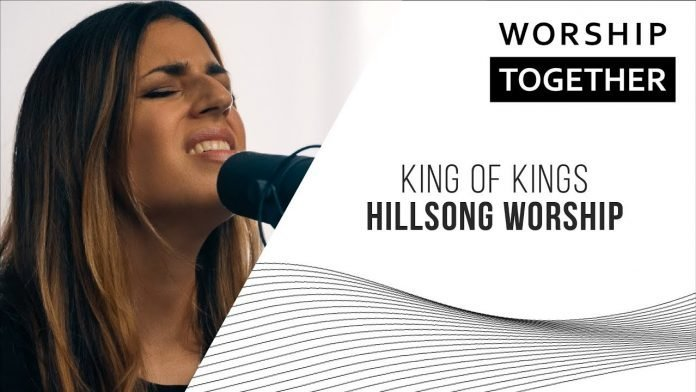 King Of Kings Hillsong Worship Mp3 Download