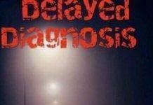 Delayed Diagnosis Written by Kingsley Olanrewaju Efughi