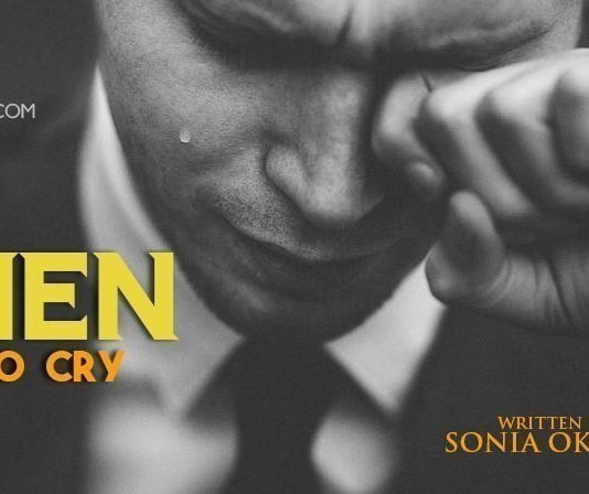Men Do Cry Final Episode 7 by Sonia Okehie