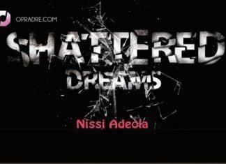 Shattered Dreams Episode 3