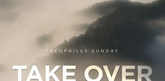 Theophilus Sunday - Take Over Mp3 Download