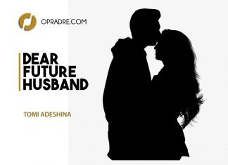 Dear Future Husband Episode 1 by Tomi Adesina