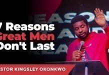 7 Reasons Great Men Don't Last - Kingsley Okonkwo