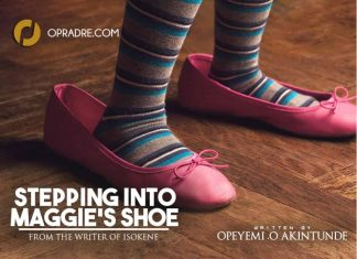 STEPPING INTO MAGGIE's SHOE (S.I.M.S) by Opeyemi O. Akintunde