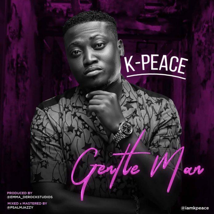 Gentle Man by K-PEACE Lyrics & Mp3 Download