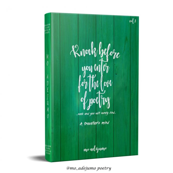 KNOCK BEFORE YOU ENTER FOR THE LOVE OF POETRY by Mo Adejumo.