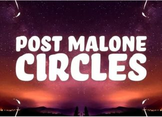 Post Malone – Circle Lyrics Mp3 Download