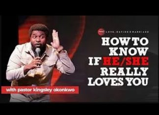 How To Know If He or She Really Loves You - Kingsley Okonkwo