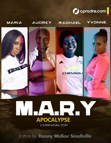 MARY Episode 2 A Supernatural Story By Danny Walker