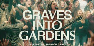 Graves Into Gardens - Elevation Worship ft. Brandon Lake Mp3 Download