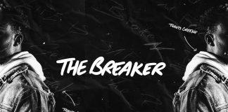 Travis Greene – The Breaker Lyrics + Mp3Download