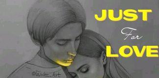 JUST FOR LOVE (Love, why?) Season 2 by Azeemah Salami