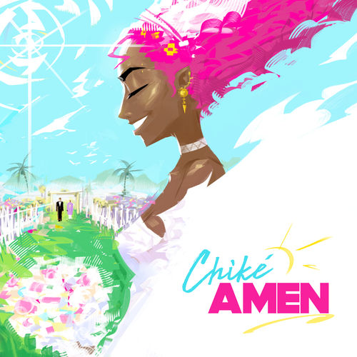 "Chike – ""Amen"" Video + Mp3 Download"