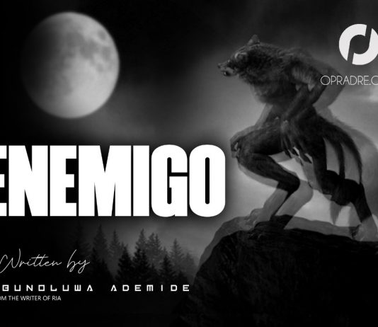 ENEMIGO Episode 3 by Ebunoluwa Ademide