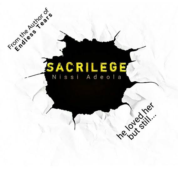 Sacrilege Episode 1 by Nissi Adeola