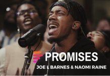 Maverick City – Promises Ft. Joe L Barnes & Naomi Raines (Mp3 & Lyrics) Download