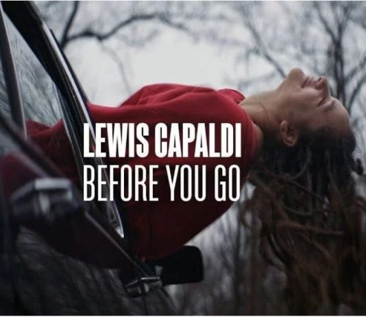 Before You Go by Lewis Capaldi Lyrics + Mp3 Download