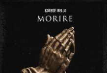 Morire by Korede Bello Lyrics + Mp3 Download