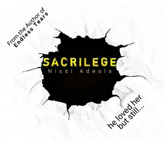 Sacrilege Final Episode 48 by Nissi Adeola