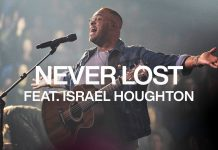 Never Lost - Elevation Worship ft. Israel Houghton Mp3 Download