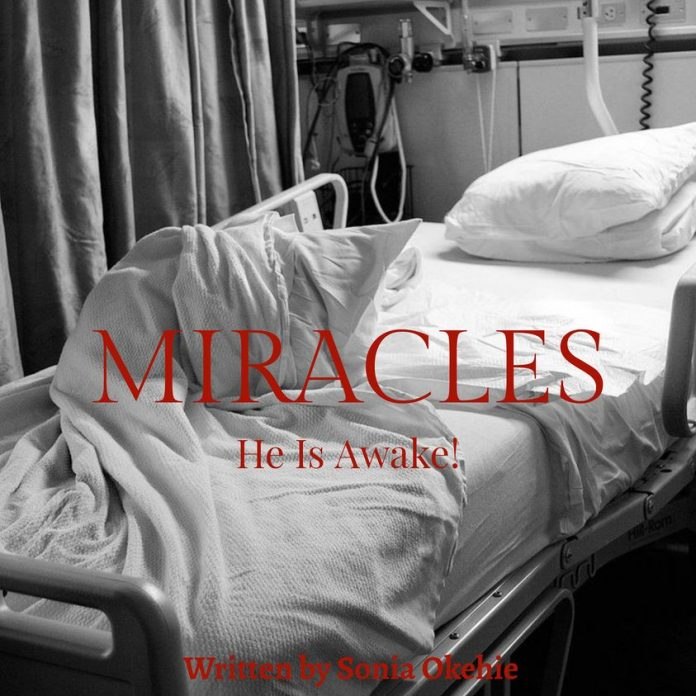 MIRACLES (A Short Story) Written by Sonia Okehie