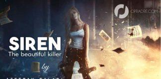 SIREN Episode 43 - 47 (The beautiful killer) by Azeemah Salami