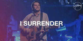 I Surrender - Hillsong Worship Mp3 Download