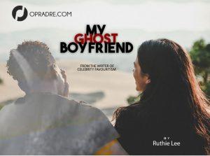 MY GHOST BOYFRIEND (High school Teenagers)👻 Episode 1 by Ruthie Lee