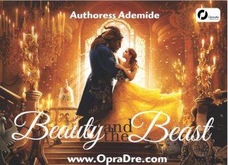 Beauty And The Beast Episode 11 - 12 by Ebunoluwa Ademide