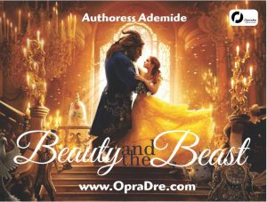 Beauty And The Beast EPILOGUE by Authoress Ademide