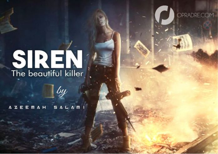 SIREN Final Episode 70 (The beautiful killer) by Azeemah Salami