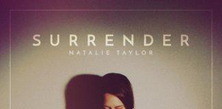 Natalie Taylor – Surrender Lyrics & Mp3 Free Download