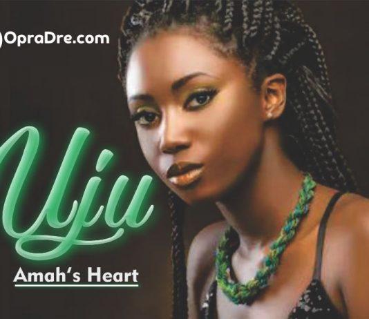 UJU Episode 1 by Amah's Heart