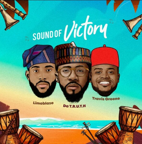Limoblaze & Da TRUTH Ft. Travis Greene – Sound of Victory Mp3 Download