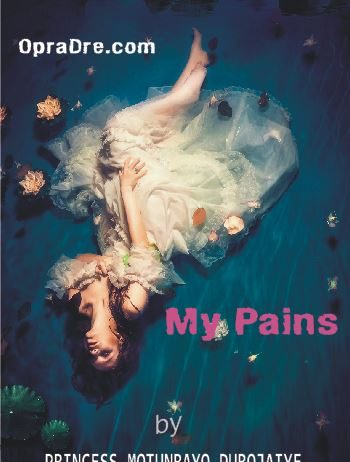 MY PAINS Part 6