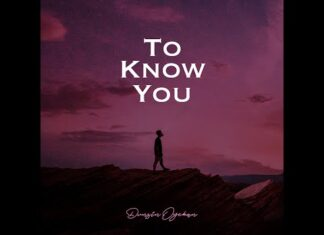 Dunsin Oyekan – To Know You Lyrics + Mp3 Download