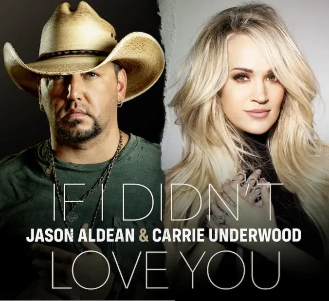 Jason Aldean & Carrie Underwood – If I Didnt Love You Mp3 Download