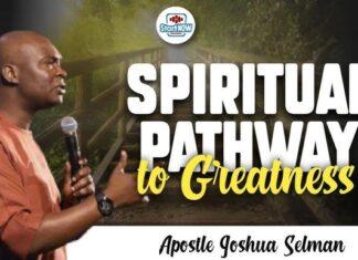 THE PATHWAY TO GREATNESS Mp3 - Apostle Joshua Selman
